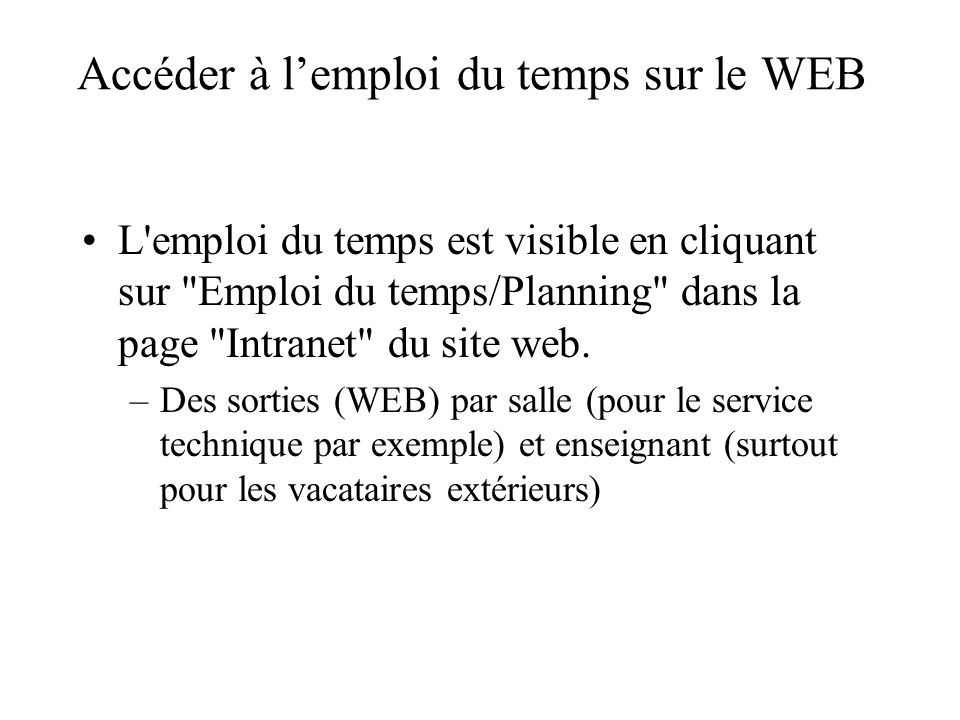 Accéder à l'emploi du temps sur le WEB
