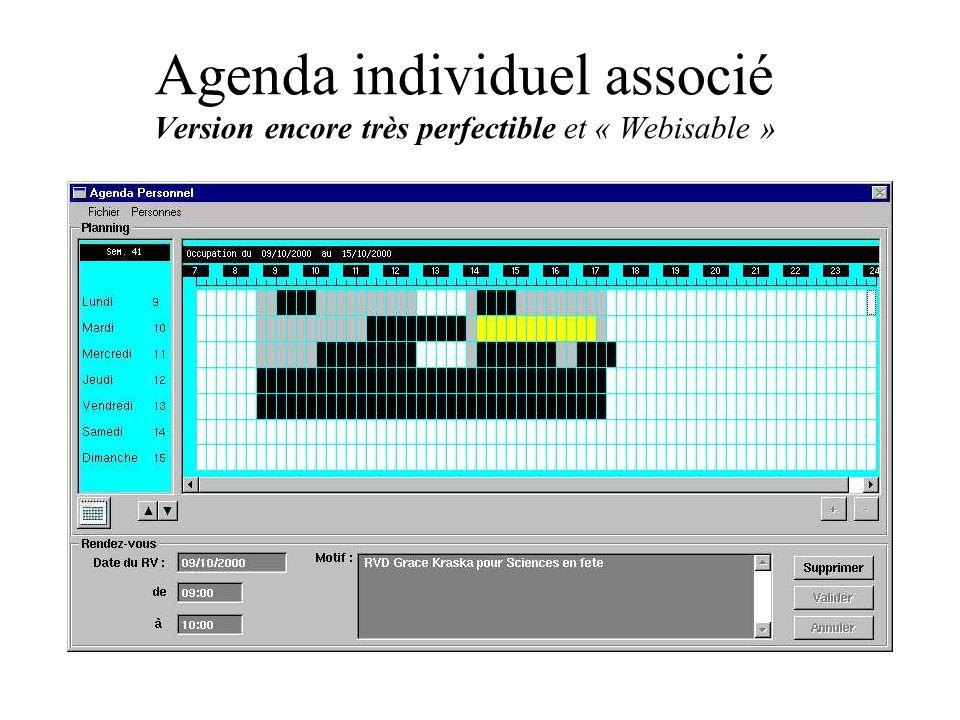 Agenda individuel associé Version encore très perfectible et « Webisable »