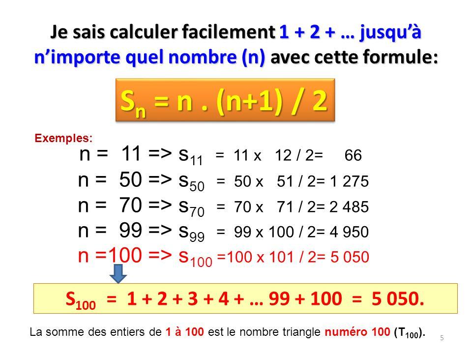 Sn = n . (n+1) / 2 n = 11 => s11 = 11 x 12 / 2= 66