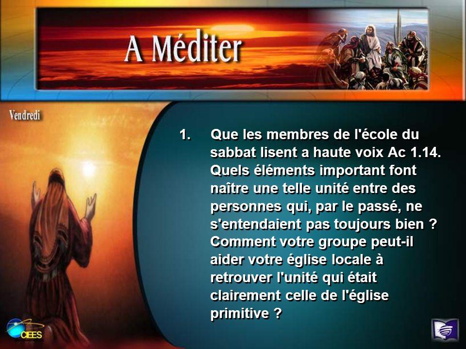1. Que les membres de l école du sabbat lisent a haute voix Ac 1. 14