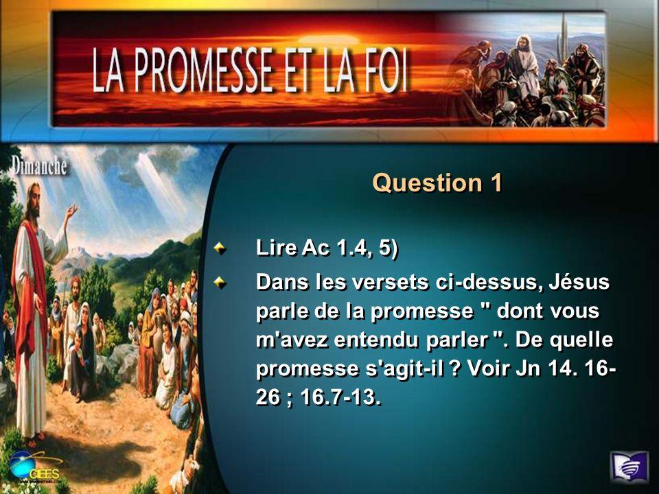 Question 1 Lire Ac 1.4, 5)
