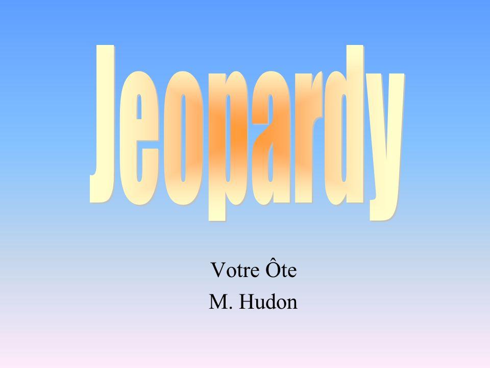 Jeopardy Votre Ôte M. Hudon