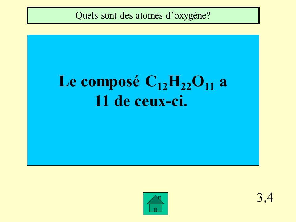 Quels sont des atomes d'oxygéne