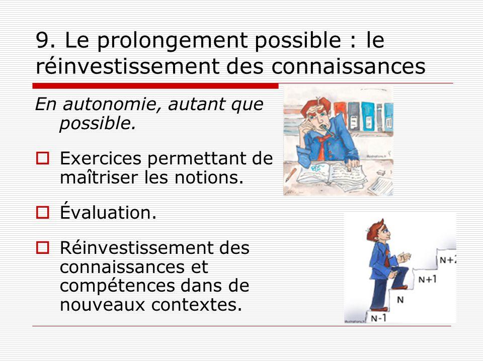 9. Le prolongement possible : le réinvestissement des connaissances
