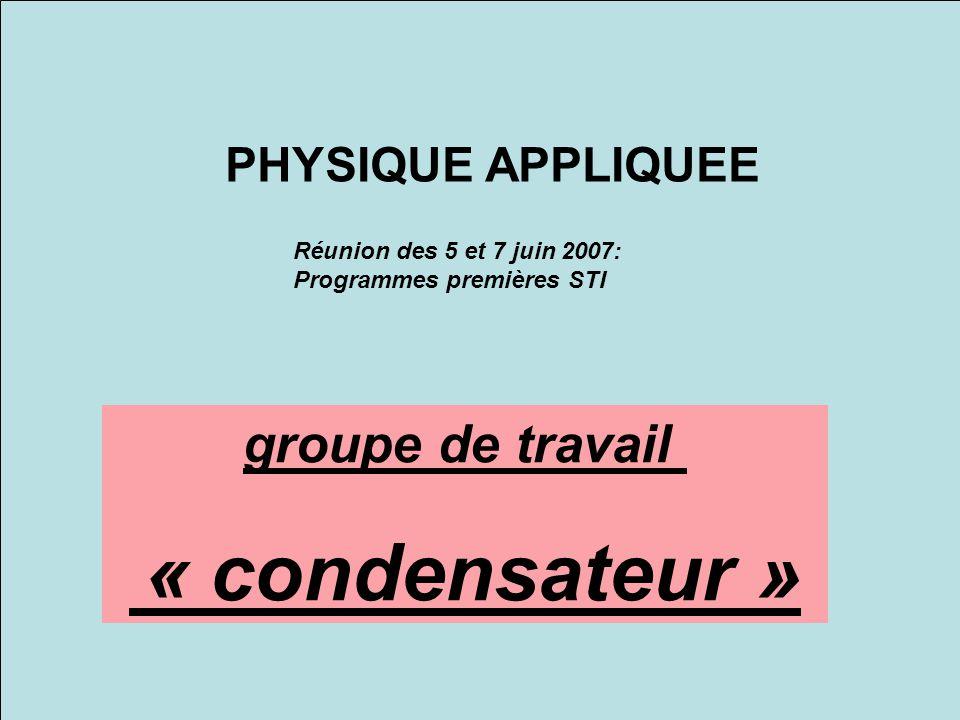 groupe de travail « condensateur »