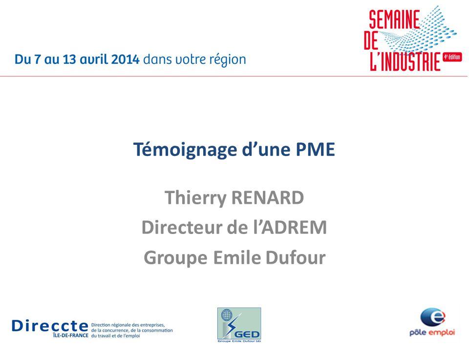 Thierry RENARD Directeur de l'ADREM Groupe Emile Dufour