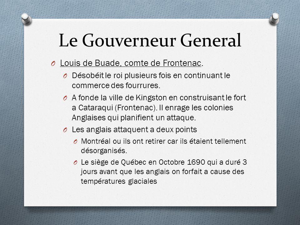Le Gouverneur General Louis de Buade, comte de Frontenac.