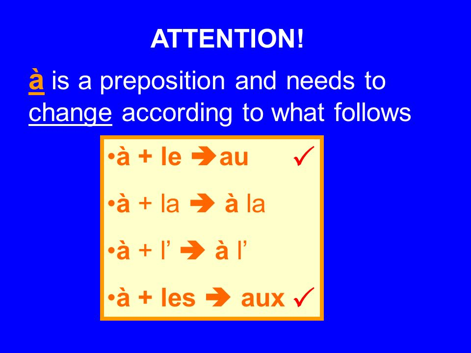  à is a preposition and needs to change according to what follows