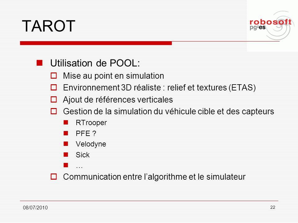 TAROT Utilisation de POOL: Mise au point en simulation