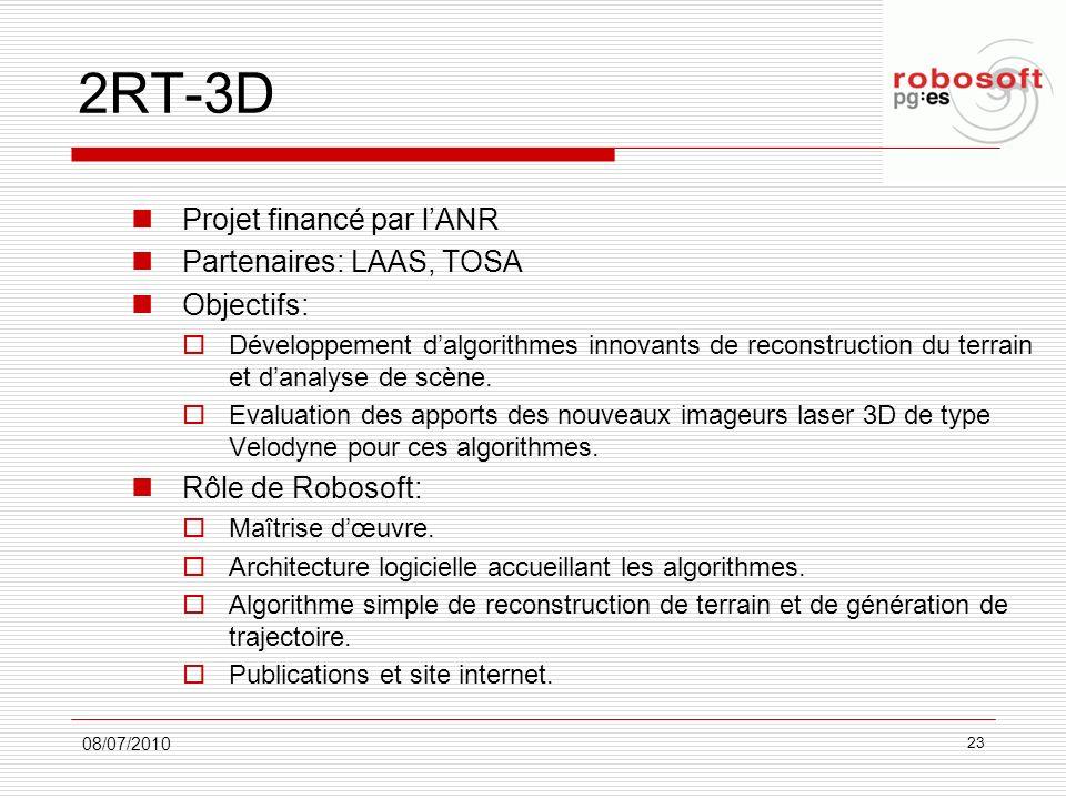 2RT-3D Projet financé par l'ANR Partenaires: LAAS, TOSA Objectifs: