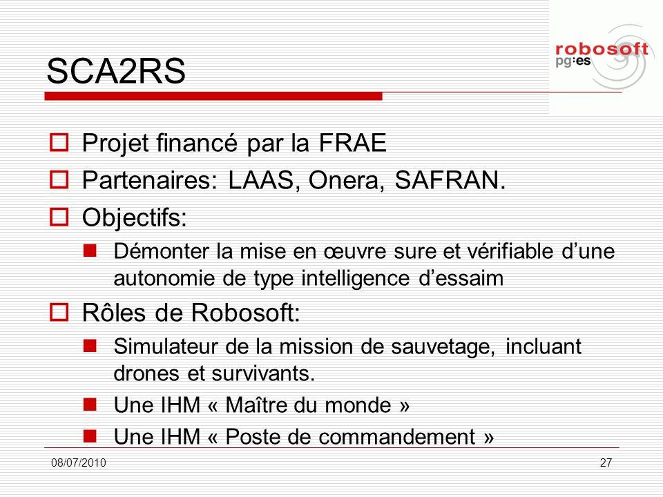 SCA2RS Projet financé par la FRAE Partenaires: LAAS, Onera, SAFRAN.