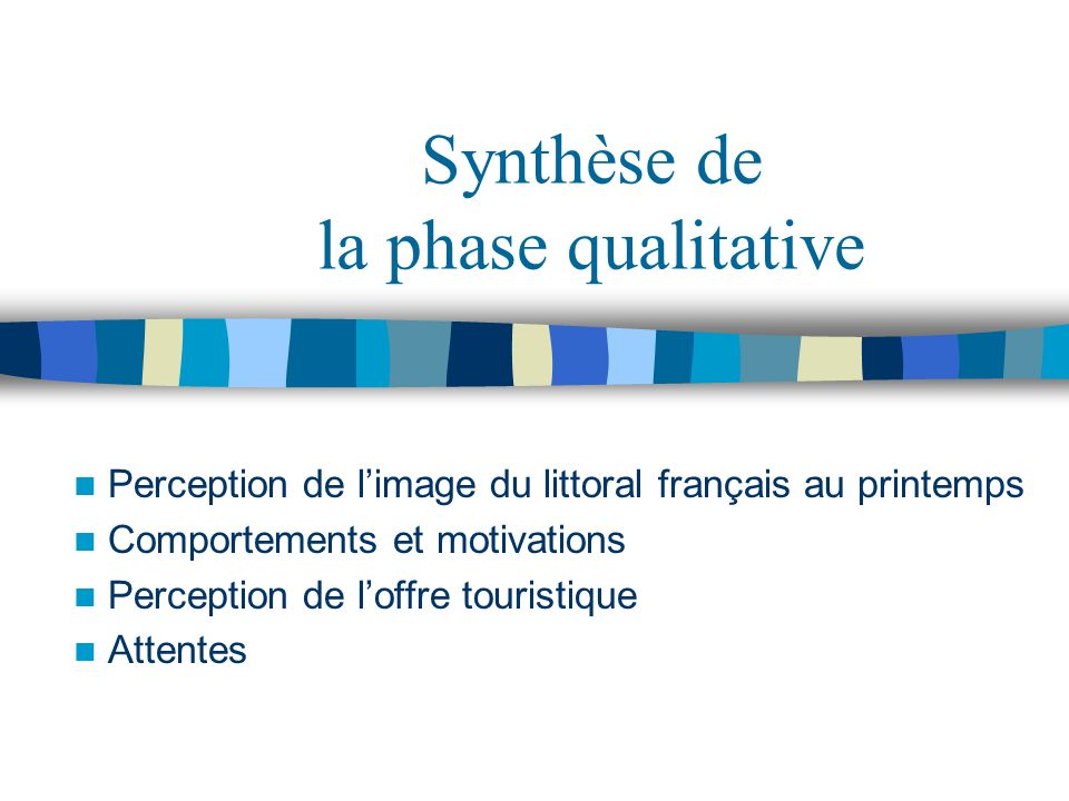 Synthèse de la phase qualitative