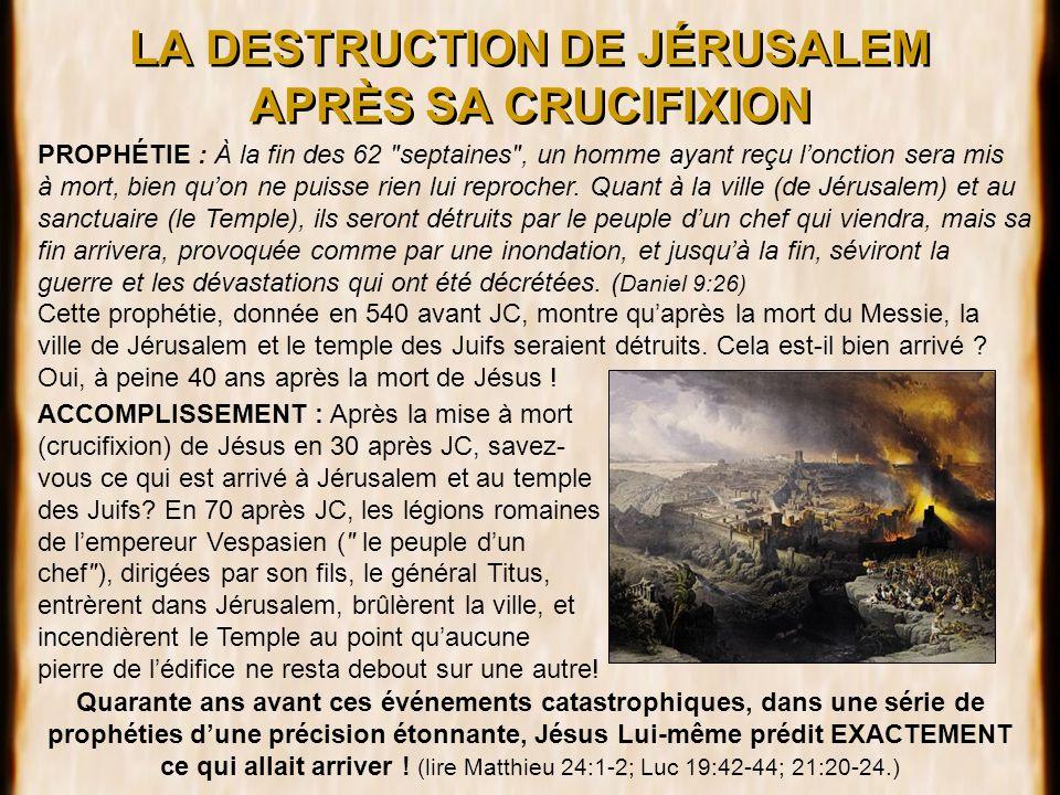 LA DESTRUCTION DE JÉRUSALEM APRÈS SA CRUCIFIXION