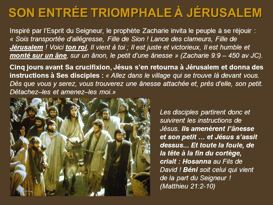 SON ENTRÉE TRIOMPHALE À JÉRUSALEM