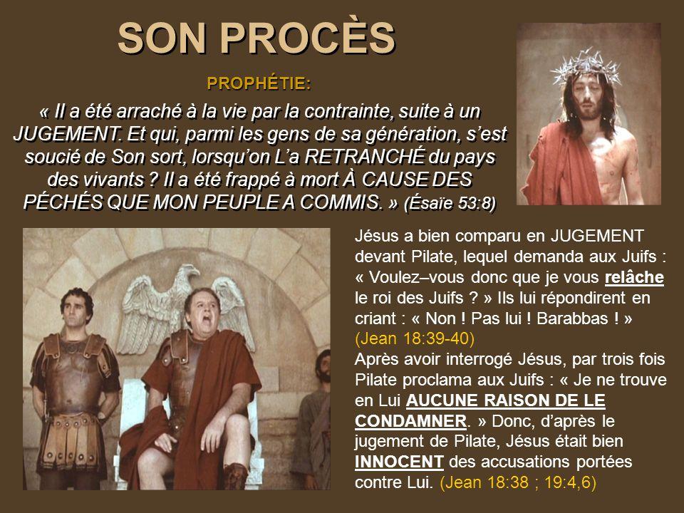 SON PROCÈS PROPHÉTIE: