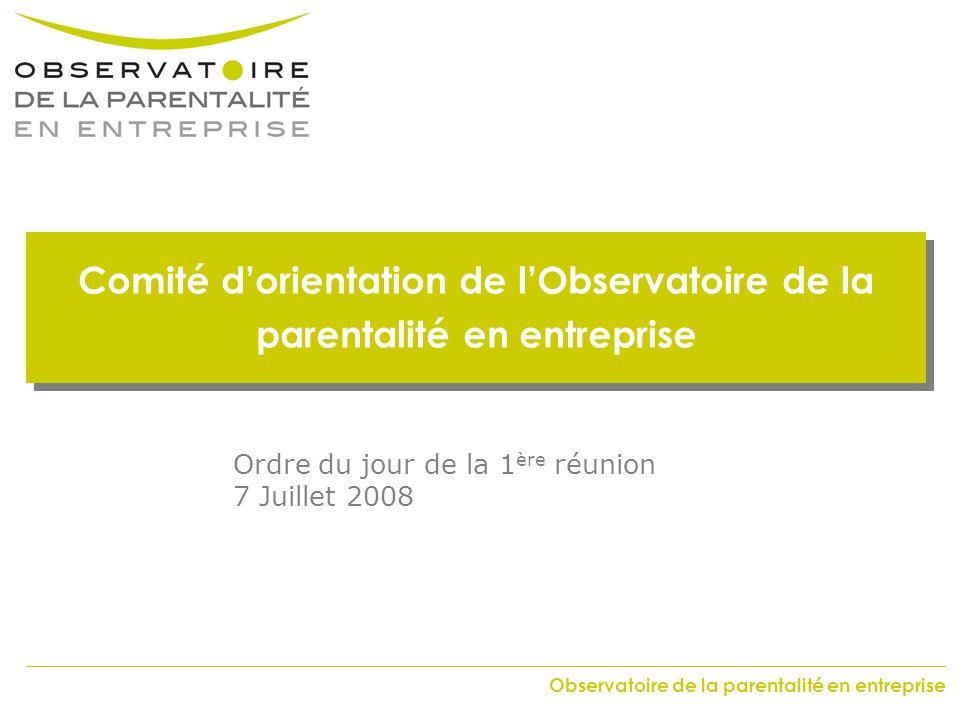 Comité d'orientation de l'Observatoire de la parentalité en entreprise
