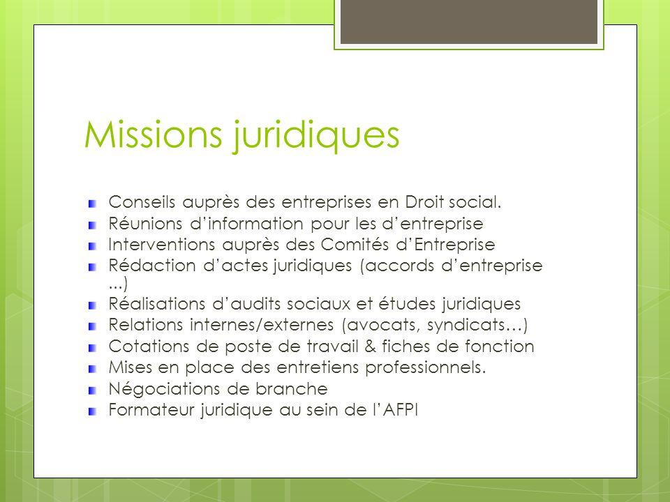 Missions juridiques Conseils auprès des entreprises en Droit social.