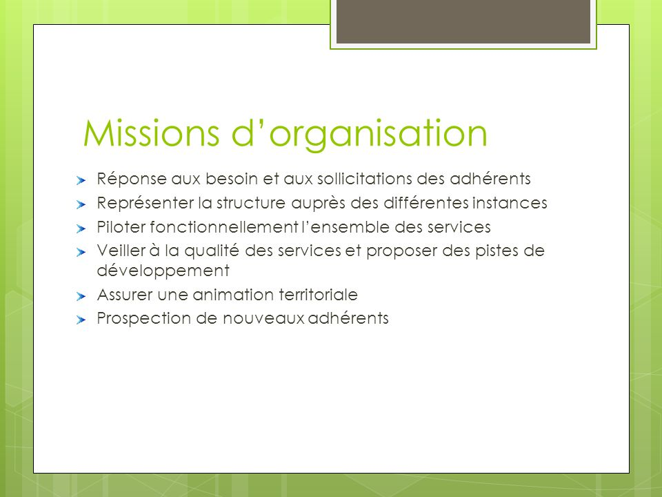 Missions d'organisation