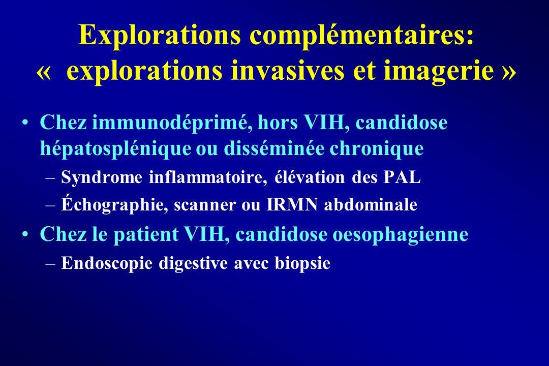 Explorations complémentaires: « explorations invasives et imagerie »