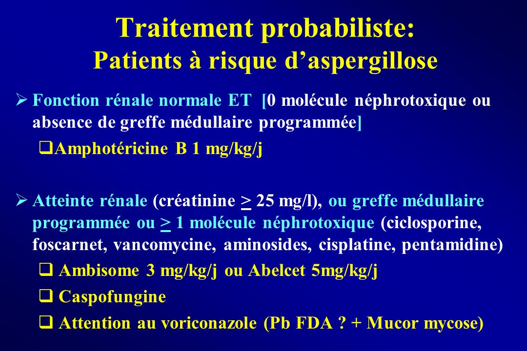 Traitement probabiliste: Patients à risque d'aspergillose
