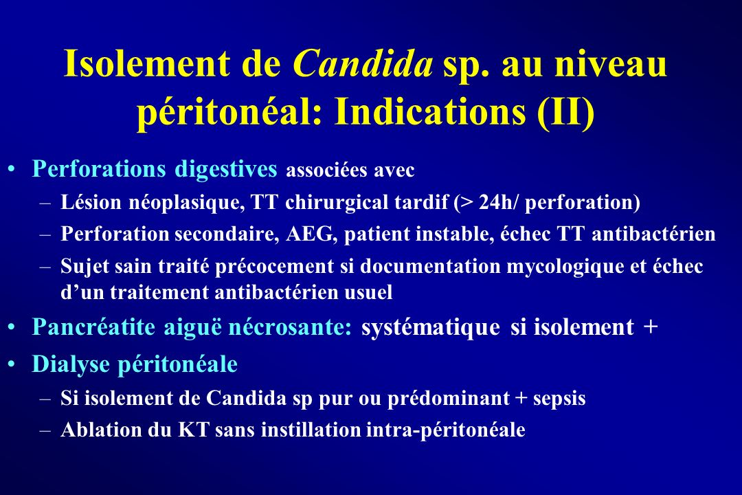 Isolement de Candida sp. au niveau péritonéal: Indications (II)