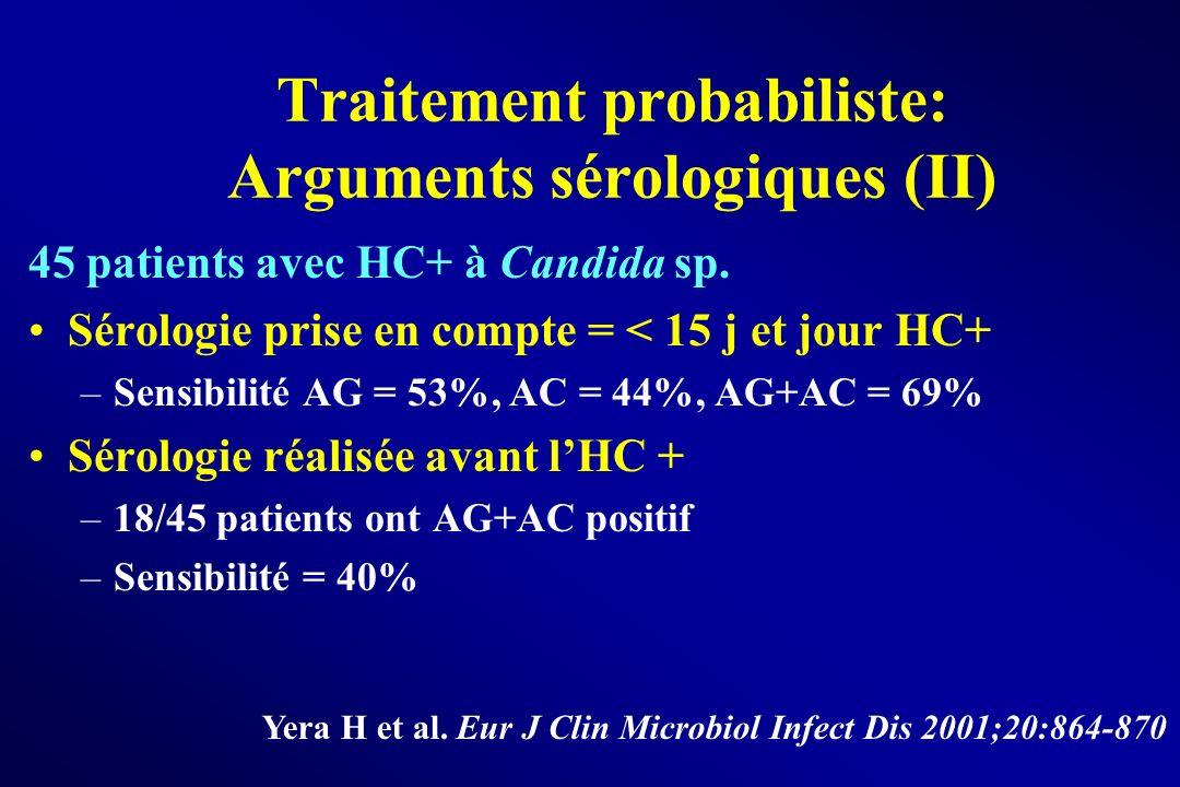 Traitement probabiliste: Arguments sérologiques (II)
