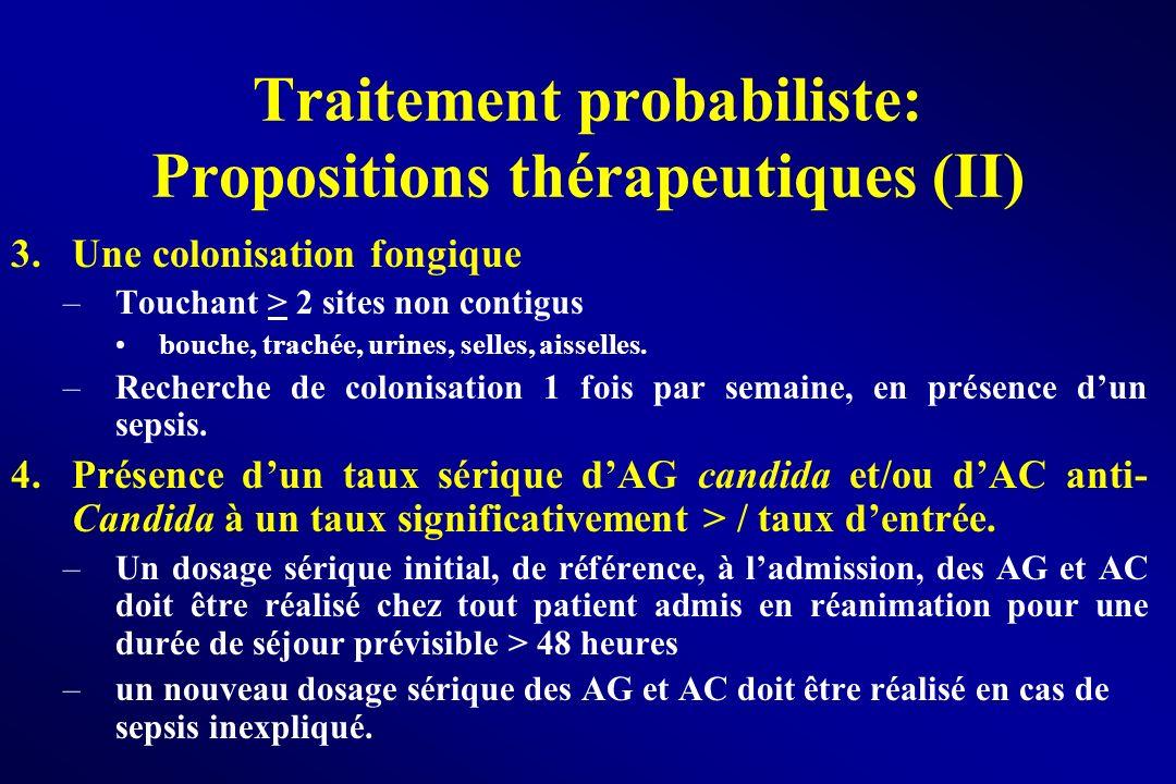 Traitement probabiliste: Propositions thérapeutiques (II)
