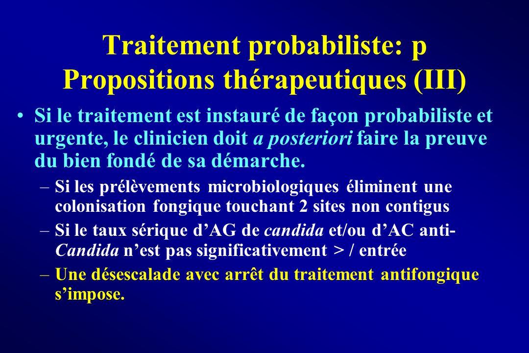 Traitement probabiliste: p Propositions thérapeutiques (III)