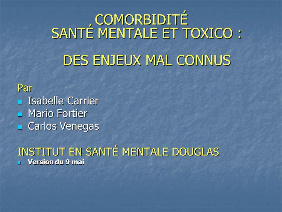 COMORBIDITÉ SANTÉ MENTALE ET TOXICO : DES ENJEUX MAL CONNUS