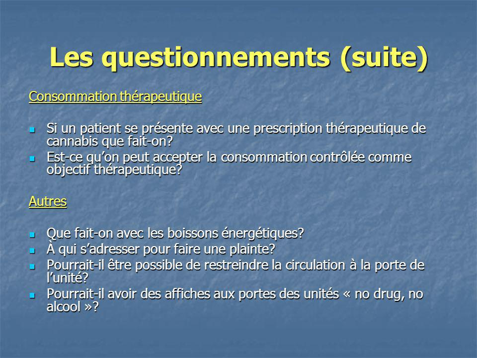 Les questionnements (suite)