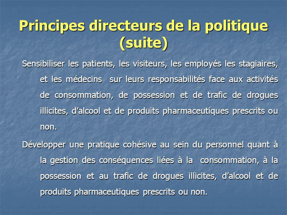 Principes directeurs de la politique (suite)