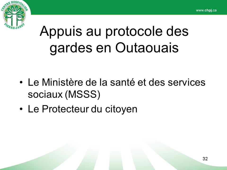 Appuis au protocole des gardes en Outaouais