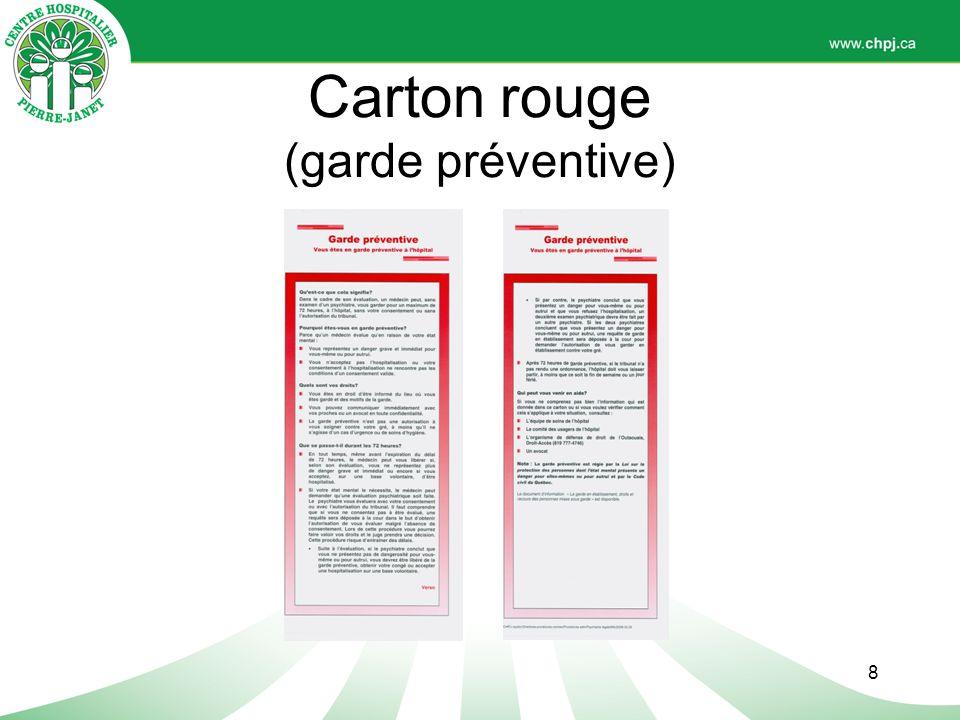 Carton rouge (garde préventive)