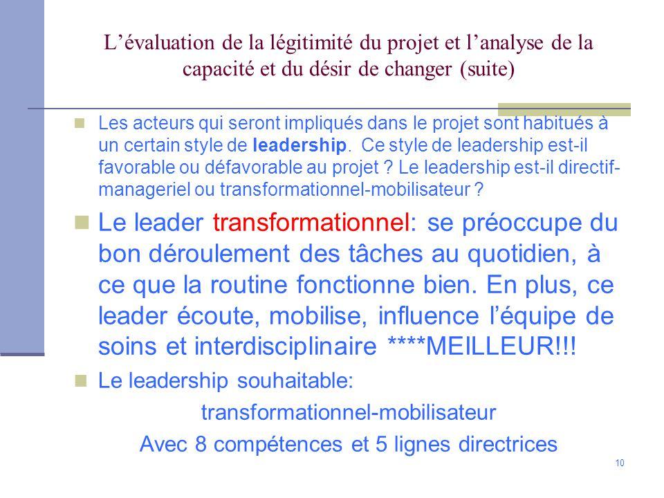L'évaluation de la légitimité du projet et l'analyse de la capacité et du désir de changer (suite)