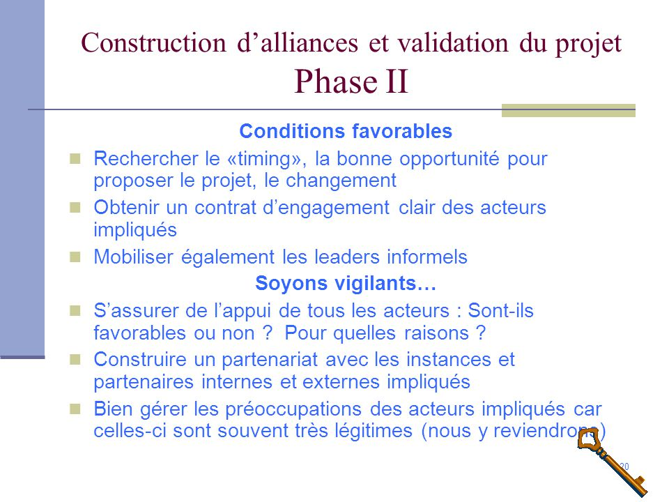 Construction d'alliances et validation du projet Phase II