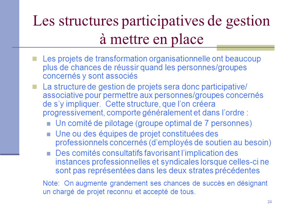 Les structures participatives de gestion à mettre en place