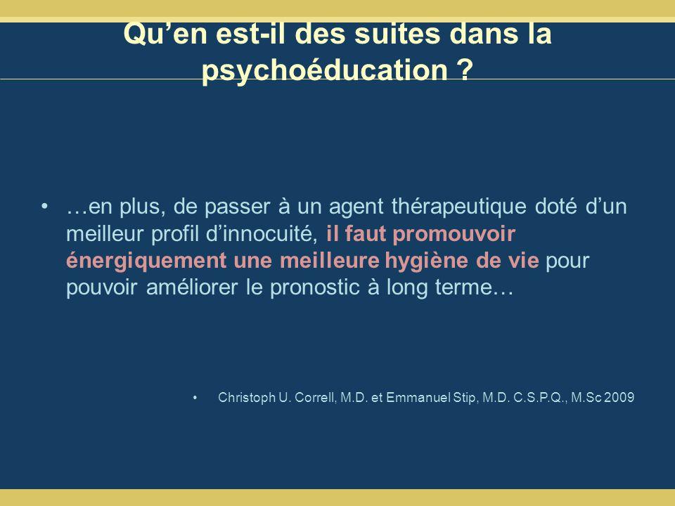Qu'en est-il des suites dans la psychoéducation