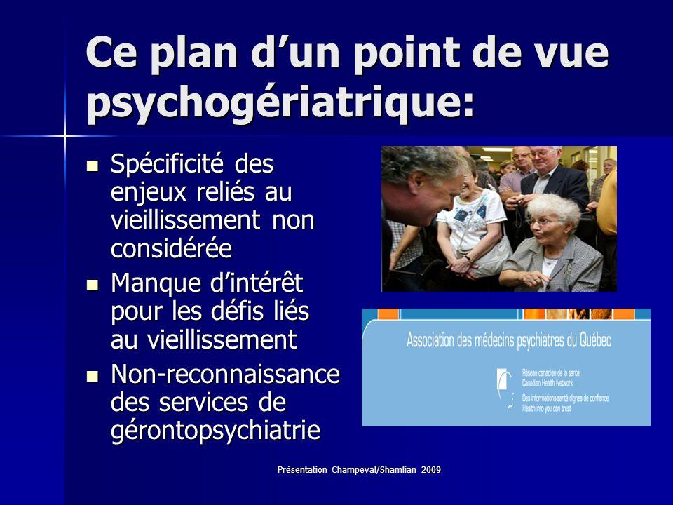 Ce plan d'un point de vue psychogériatrique: