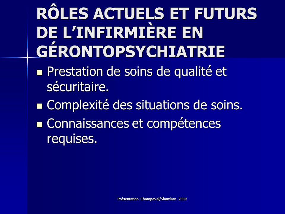 RÔLES ACTUELS ET FUTURS DE L'INFIRMIÈRE EN GÉRONTOPSYCHIATRIE