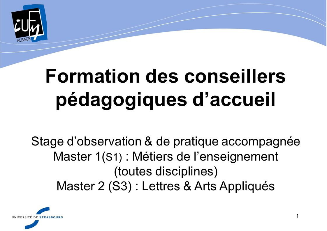 Formation des conseillers pédagogiques d'accueil Stage d'observation & de pratique accompagnée
