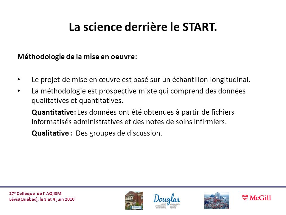 La science derrière le START.