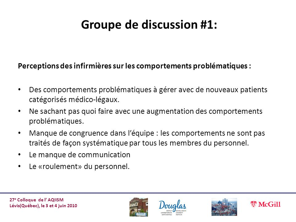 Groupe de discussion #1: