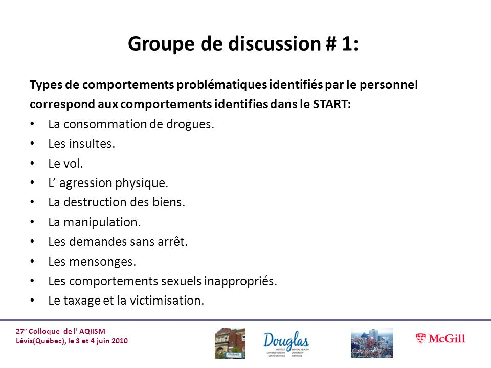 Groupe de discussion # 1: