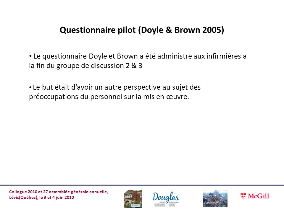 Questionnaire pilot (Doyle & Brown 2005)