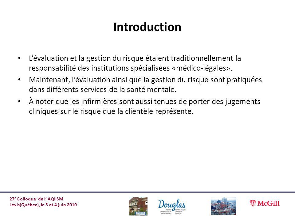 Introduction L'évaluation et la gestion du risque étaient traditionnellement la responsabilité des institutions spécialisées «médico-légales».