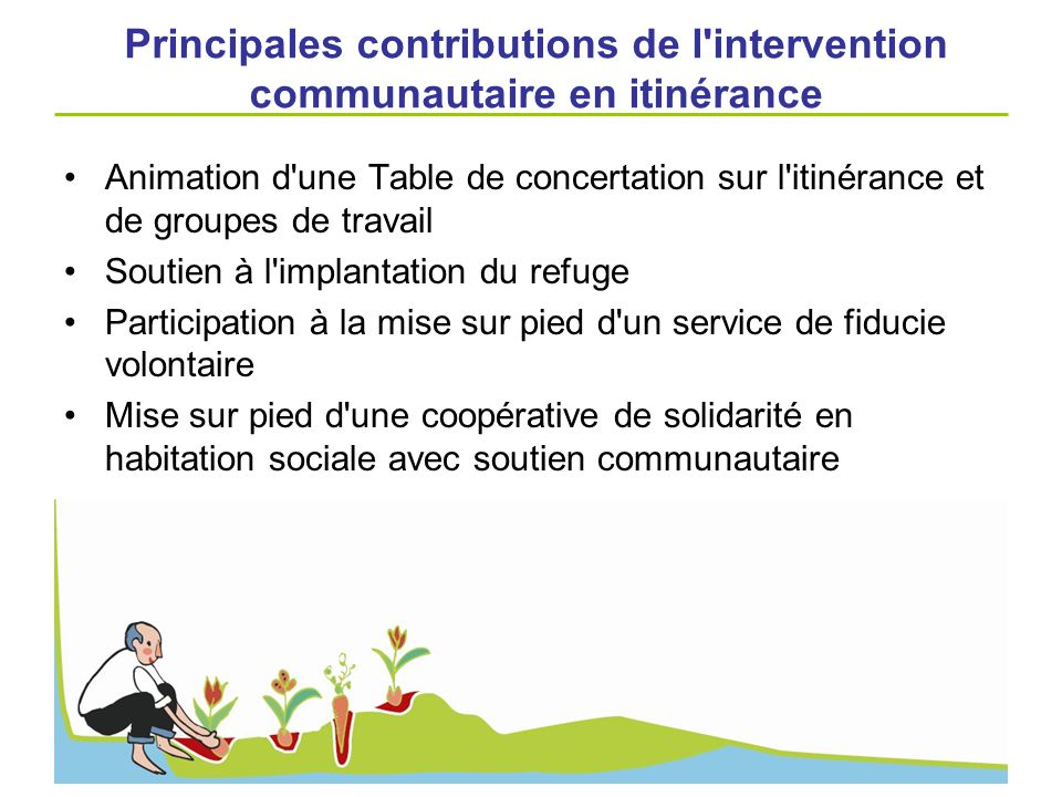 Principales contributions de l intervention communautaire en itinérance