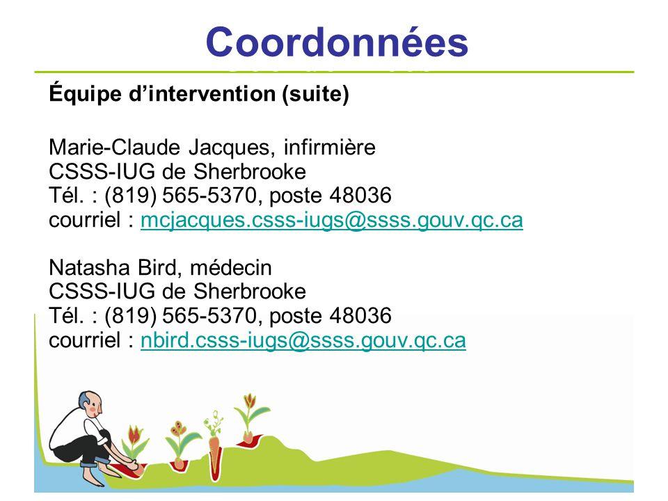 Coordonnées Coordonnées Équipe d'intervention (suite)