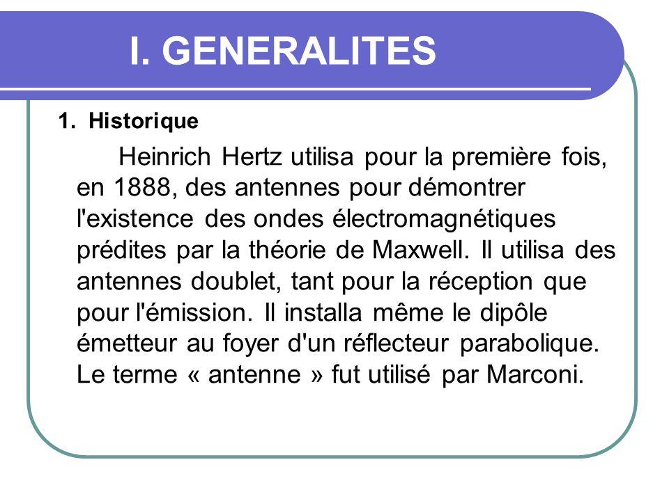 I. GENERALITES 1. Historique