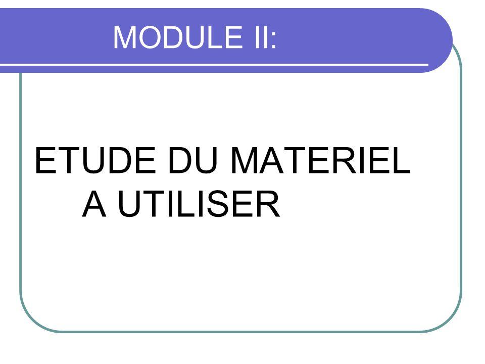 ETUDE DU MATERIEL A UTILISER