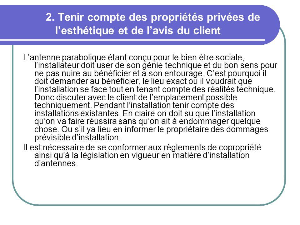2. Tenir compte des propriétés privées de l'esthétique et de l'avis du client